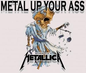 Metal Up Your Ass - un tribute à Metallica qui secoue les oreilles !