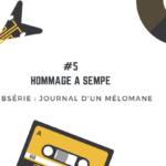 [Journal d'un mélomane / 5] Hommage à Sempé